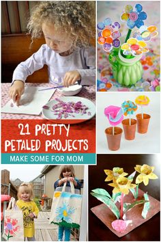 21 Pretty Petaled Projects - flower crafts for kids to make mom!