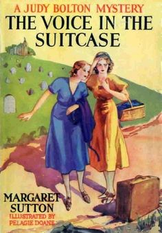 The Voice in the Suitcase - A Judy Bolton Mystery by Margaret Sutton. Illust. by Pelagie Doane