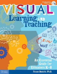 """Read """"Visual Learning and Teaching An Essential Guide for Educators by Susan Daniels, Ph. A creative guide to visual learning strategies with easy-to-use activities for increasing visual literacy. Visual Learning Strategies, Visual Literacy, 21st Century Classroom, E Mc2, Book Study, Creative Thinking, Visual Communication, Professional Development, Book Recommendations"""