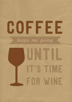 Coffee Keeps Me Going Until It's Time For Wine!  Come to Bagels and Bites Cafe in Brighton, MI for all of your bagel and coffee needs!  Feel free to call (810) 220-2333 or visit our website www.bagelsandbites.com for more information!