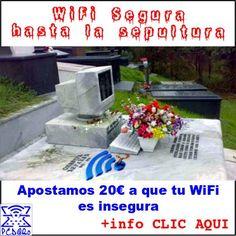 Wifi segura hasta la sepultura