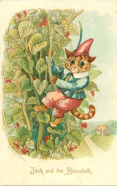 JACK AND THE BEANSTALK, by Louis Wain