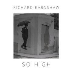 Richard Earnshaw - So High