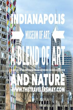 What makes the IMA special is not what is inside the museum, but what it displays outside.