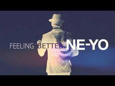 Ne-Yo - Feeling Better (New Song 2017) - YouTube