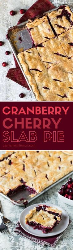Does making pies intimidate you? Take the stress out of pie making and feed a crowd at the same time with this Cranberry Cherry Slab Pie!