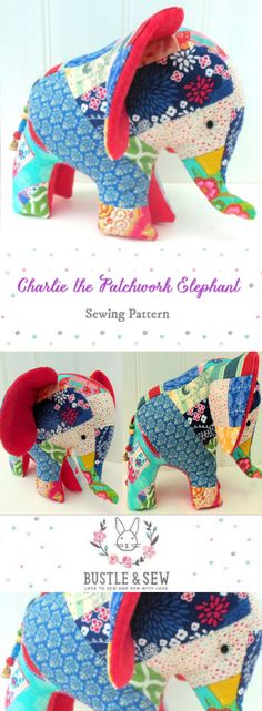 Charlie the Patchwork Elephant Softie Pattern by Bustle & Sew