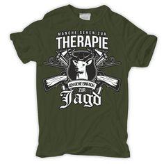 T-Shirt Manche gehen zur Therapie ICH ZUR JAGD jäger förster waidmanns heil