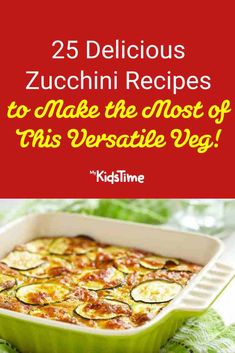 25 Delicious Zucchini Recipes to Make the Most of This Versatile Veggie! Vegetarian Zucchini Boats, Zucchini Relish, Zucchini Banana Bread, Zucchini Soup, Chocolate Zucchini Bread, Healthy Zucchini, Grilled Zucchini, Fried Zucchini Flowers, Sweet And Spicy