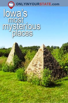 Travel | Iowa | Attractions | USA | Places To Visit | Bucket List | Things To Do | Day Trips | Unusual Spots | Mysterious Places | Manson Impact Site | Virgin Mary Tree | Ice Cave | Natural Wonders | Hidden Gems | Outdoor | Adventure | Natural Phenomenons | Rainbow Bridge | Pyramid House | Hickory Grove Pyramids
