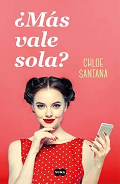 ¿Más vale sola? cover image | Goodreads