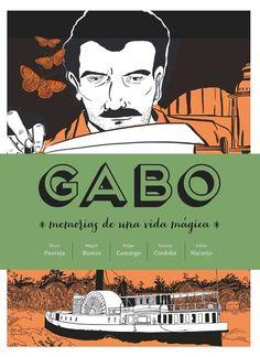 """""""Gabo. Memorias de una vida mágica"""" es la biografía en clave de novela gráfica de una de las figuras más importantes no solo de la literatura latinoamericana, sino universal."""
