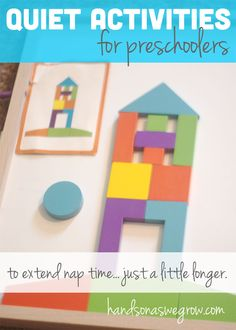 Quiet activities for preschoolers.... to extend nap time... just a tad longer!