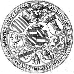 Seal of Charles V (1500-1558), as Lord of the Netherlands and Prince of Spain. Under regency of Maximilian I. Sigilla Comitum Flandriae, Olivarius Vredius.