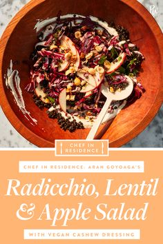 Radicchio, Lentil and Apple Salad with Vegan Cashew Dressing 500 calories in residence dish Vegan Dinner Recipes, Healthy Eating Recipes, Vegan Dinners, Whole Food Recipes, Cooking Recipes, Free Recipes, Healthy Lunches For Work, Vegan Lunches, Tortellini Salad