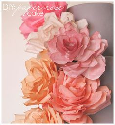 ♥ Paper Rose Cake...Coffee Filter Roses dipped in food coloring or tea. SO PRETTY! ♥