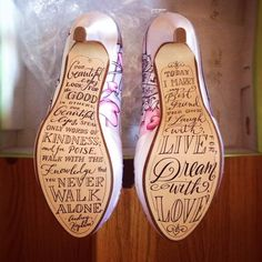 Love the #quotes this #bride chose to have #painted on the #soles of her #shoes…