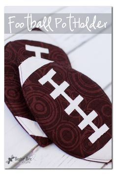 Football Pot Holder ~ Sugar Bee Crafts--I don't really care anything about football, but I'd love to try to make a cute potholder of another shape & this is an easy tutorial!