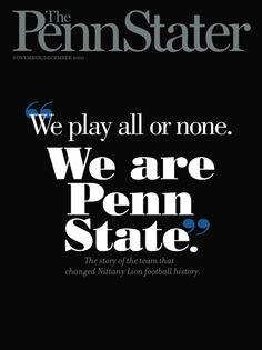 "One of my favorite covers. Not too many people know the story of the origin of ""We are Penn State"". It is inspiring. The nation should be proud of the 1948 Penn State Cotton Bowl team. Read the story at  pennstatermag.fil..."