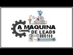 A Máquina  De Leads,