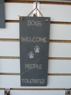these great signs are laser engraved into slate because they are laser engraved the words will never fade away or rub off