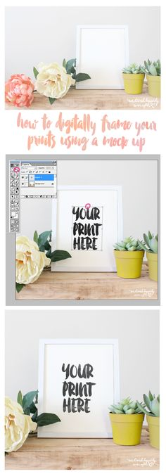How to Digitally Frame your Prints Using a Photo Mock Up (for white