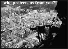 Who protects us from you?
