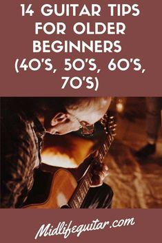 14 Guitar Tips For Older Beginners Guitar beginner. Guitar for beginners. How to play guitar beginners. Learn to play guitar. Learning guitar later in life. Guitar tips for older beginners. Learn Guitar Beginner, Guitar Songs For Beginners, Basic Guitar Lessons, Easy Guitar Songs, Guitar Tips, Learn Acoustic Guitar, Guitar Chords Beginner, Guitar Chords For Songs, Guitar Sheet Music