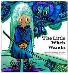The little Witch Wanda by Mariette Vanhalewijn, illustrated by Jaklien Moerman, 1970.  So, so, so cute.