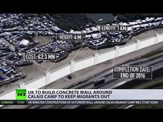 UK to build €2.3mn concrete wall around Calais camp to keep migrants out - YouTube