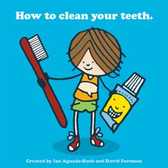 New Clean My Teeth Book Series Helps Parents & Dentists Improve Childrens Oral Health!