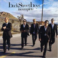 "Backstreet Boys' 10 Best Songs: 7. ""Incomplete"" (2005)"