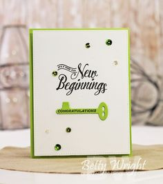 Curtain Call Inspiration Challenge: Key Lime  A Time for New Beginnings Congratulations PTI cards
