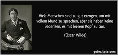 Wie glücklich würd – Join in the world of pin Author Quotes, Poem Quotes, Poems, Life Quotes, Oscar Wilde Quotes, German Quotes, German Words, Bad Memories, Quotes And Notes