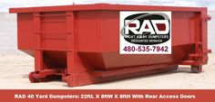 Mesa AZ Roll-Off Dumpster Rental UsesThe RAD 40-yard, Roll-Off Dumpster is considerably larger than our competitors.