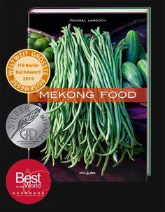 Mekong Food - ISBN 978-3-99011-057-7 Green Beans, Vegetables, Food, Essen, Vegetable Recipes, Meals, Yemek, Veggies, Eten
