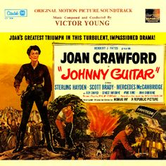 Johnny Guitar (1954) - Victor Young