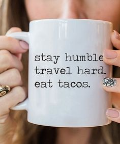 This 'Eat Tacos' Mug is perfect! #zulilyfinds