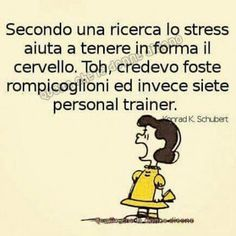 : – Quotes World Lucy Van Pelt, Stress Quotes, Italian Quotes, Girl Humor, Funny Photos, Inspire Me, Wisdom, Thoughts, Sayings
