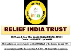 Relief India Trust Profile  The main objective of the Relief India Trust is to facilitate better quality of life in all its realms through community mobilization, participatory governance based on sustainable natural resource management. http://www.slideshare.net/reliefindiatrust
