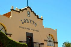 In Love with Loreto - Featured Destination - Another article about Loreto!