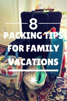 8 Packing Tips for Family Vacations | Planning a trip with kids? Whether you are a travel pro or only an occasional road tripper or air traveler, these are the packing tips you need to make the process easy and stress-free! | Trips With Tykes