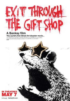 """""""Exit Through the Gift Shop"""" > 2010 > Directed by: Banksy > Culture & Society / Visual Arts / Bloopers & Candid Camera / Graphic & Applied Arts"""