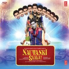Buy Nautanki Saala Songs CD in Hindi with 15 % Off on Infibeam with the lowest price in India. Nautanki Saala is an upcoming Bollywood romantic comedy movie directed by Rohan Sippy, starring Ayushmann Khurrana and Kunaal Roy Kapur in the male lead role. You can also get benefits of Free Shipping across India within 48 hours from Infibeam.com