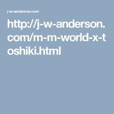 http://j-w-anderson.com/m-m-world-x-toshiki.html