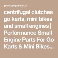 centrifugal clutches go karts, mini bikes and small engines | Performance Small Engine Parts For Go Karts & Mini Bikes By Aussiespeed