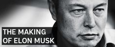 The Making of Elon Musk – Becoming the most influential person in history - The Entourage Automobile Industry, Elon Musk, Entourage, Wordpress, History, Historia, History Activities