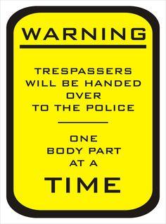 Metal A-Frames Metal Sign Holders House Letters Funny Signs Funny Warning Signs, Funny Road Signs, Funny Street Signs, No Trespassing Signs, Soliciting Signs, House Letters, Funny Memes, Jokes, Hilarious Sayings