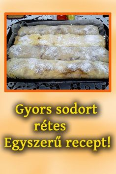 Hungarian Desserts, Hungarian Recipes, Strudel, Yummy Snacks, Sweet Recipes, Food To Make, Bakery, Dessert Recipes, Food And Drink