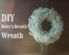 DIY Baby's Breath Wreath. Perfect for a country / rustic wedding and reception. Very sweet pretty and cute.